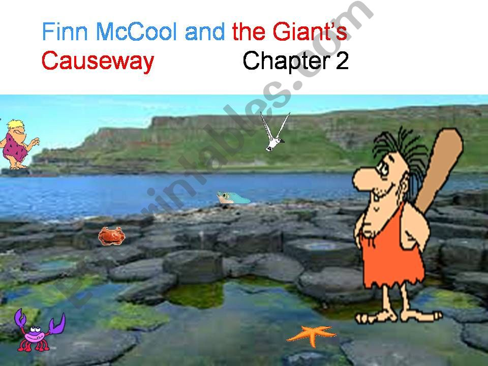 Finn MacCool and the Giant´s Causeway part 2