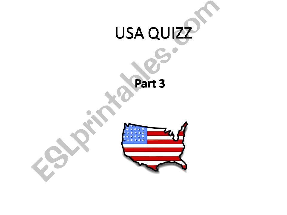 USA QUIZZ part 3 powerpoint
