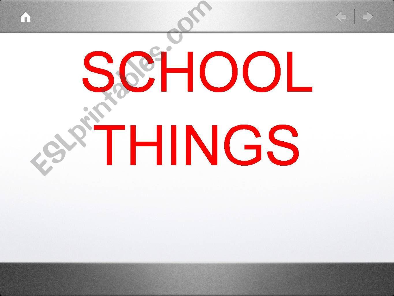 School things powerpoint