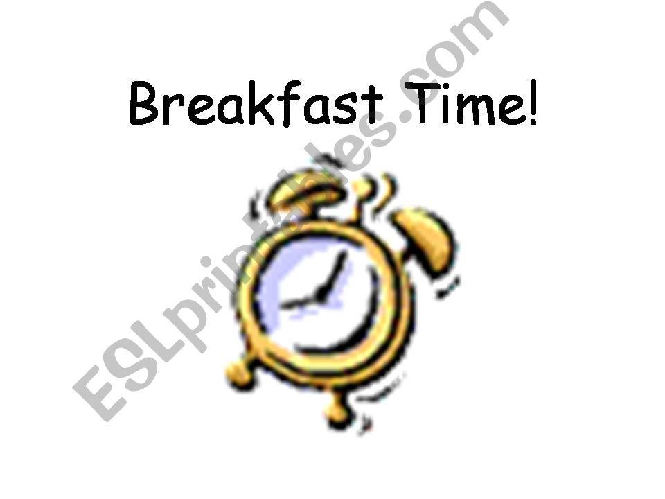 Breakfast Time! powerpoint