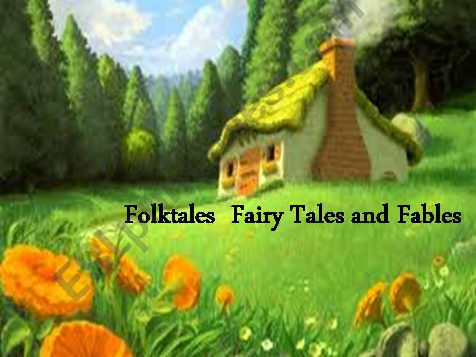 fairy tales, folktales and fables ppt