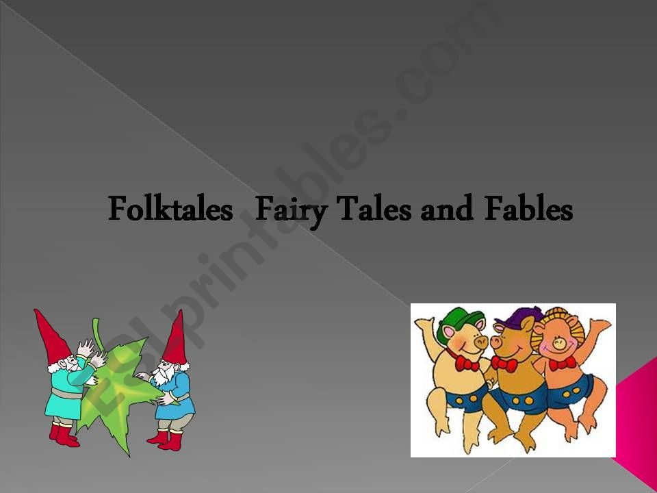 fairy tales, folk tales and fables