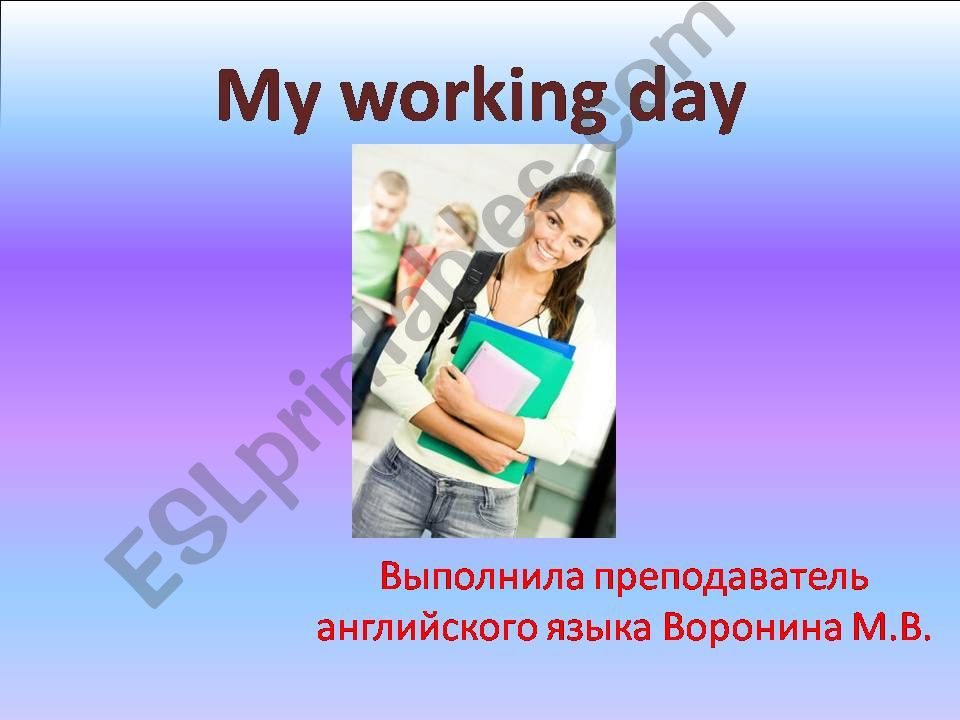 My working Day powerpoint