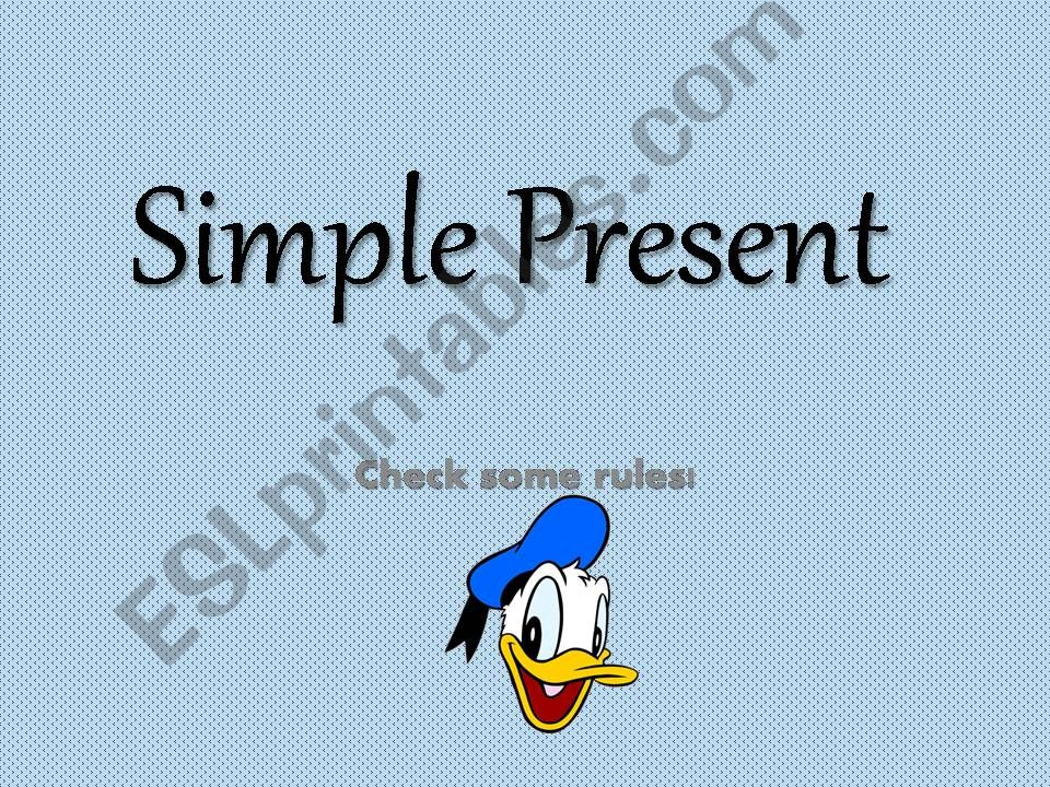 SIMPLE PRESENT TENSE and ADVERBS OF FREQUENCY
