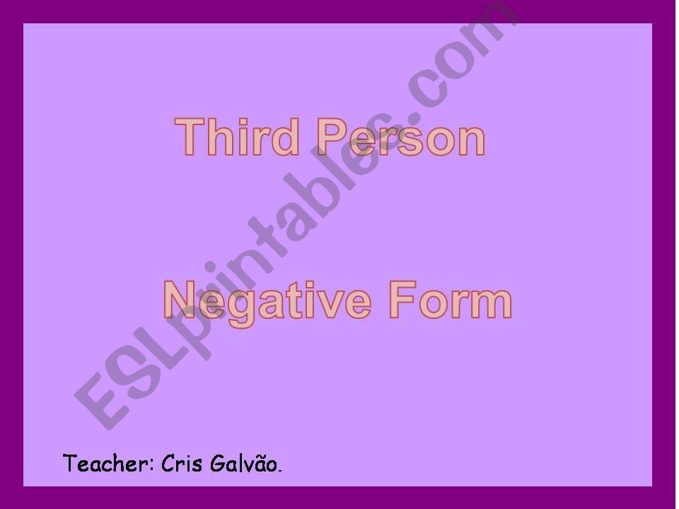Third person negative form powerpoint