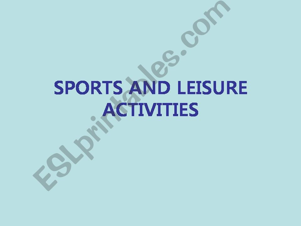 Sports and Leisure Activities powerpoint