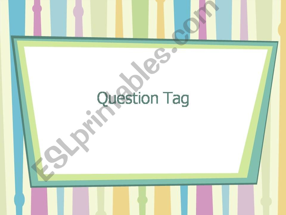 Question Tag powerpoint