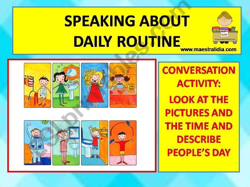 conversation about daily routine.