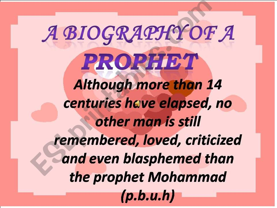 A Biography Of A Prophet powerpoint