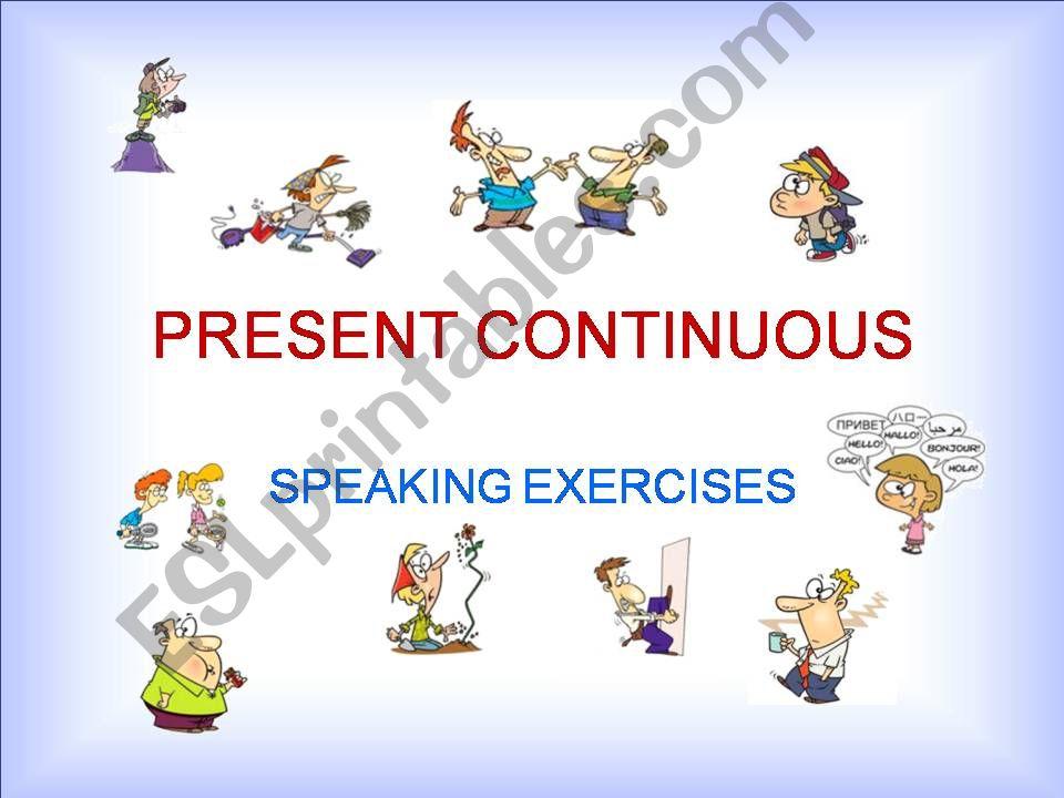 PRESENT CONTINUOUS  –  POWERPOINT EXERCISES  – PART 2a / 2