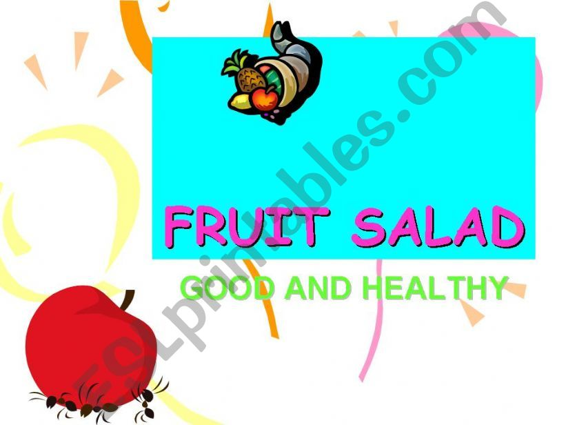 FRUIT SALAD powerpoint