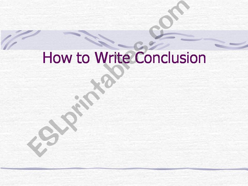 Esl English Powerpoints Conclusion