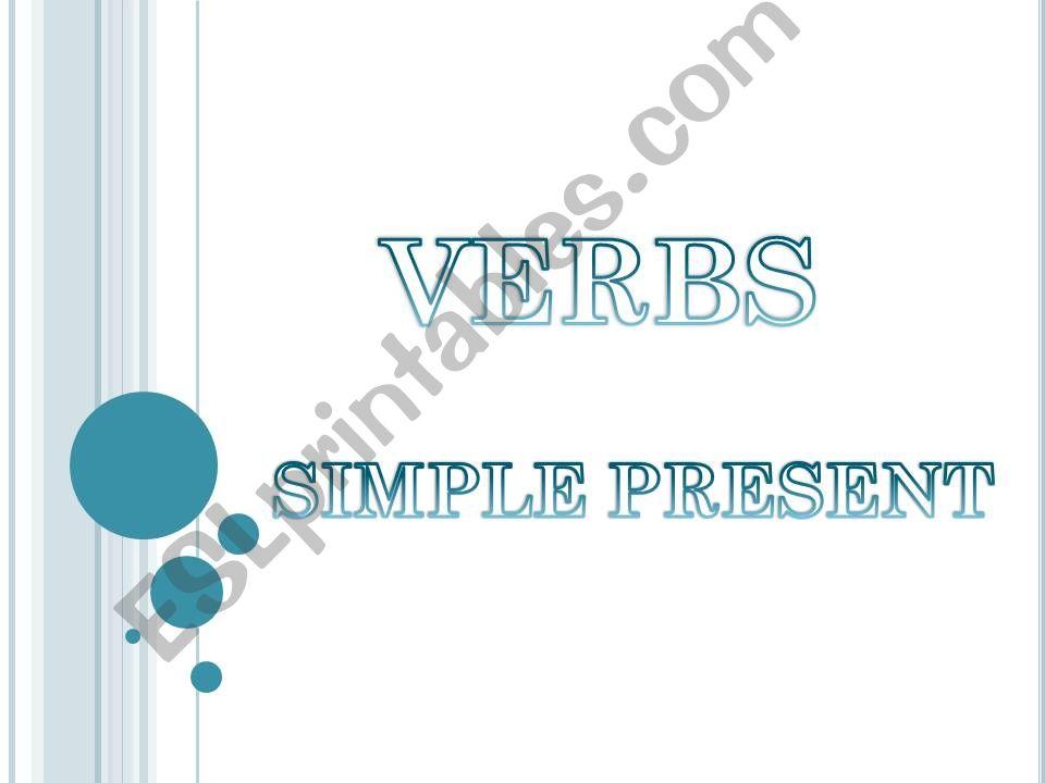 PRESENT SIMPLE    PRESENT SIMPLE       PRESENT SIMPLE