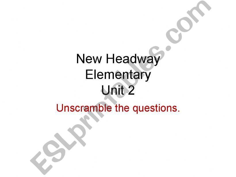 Unscrambling questions powerpoint