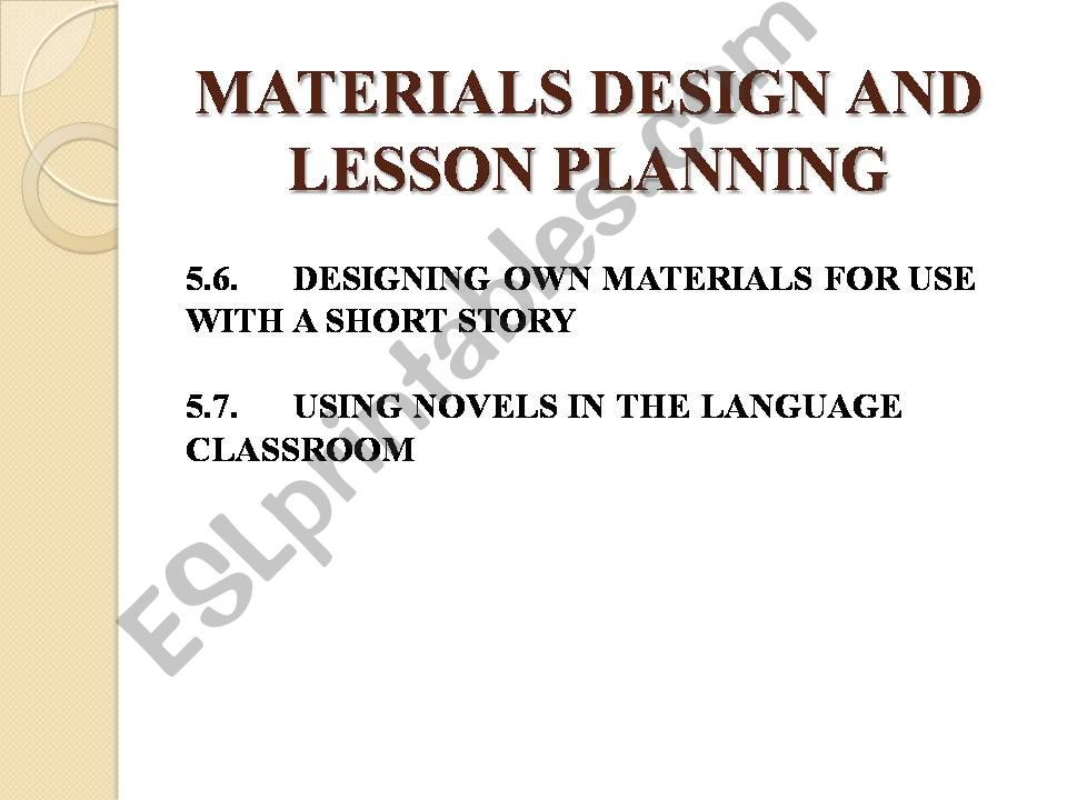 MATERIALS DESIGN AND LESSON PLANNING