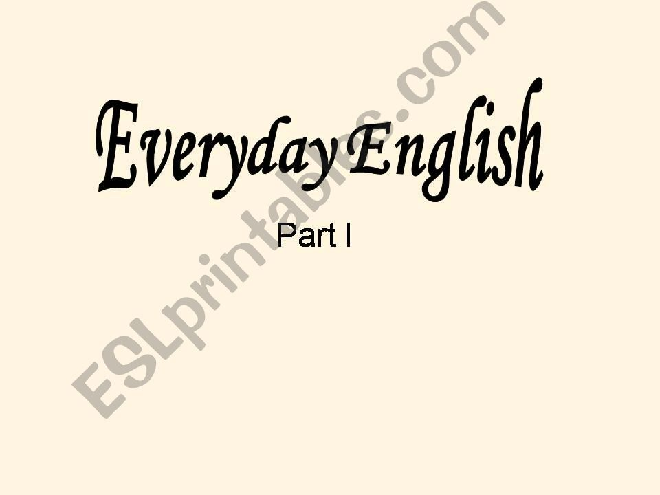 Everyday English Part 1 powerpoint