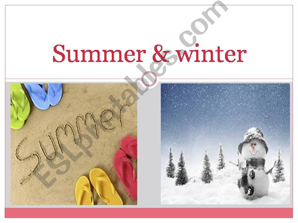 compare and contrast writing5 (summer&winter)