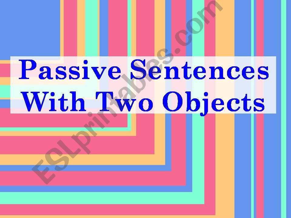 Passive sentences with two objects