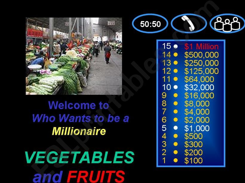 VEGETABLES and FRUITS-Who wants to be a millionaire