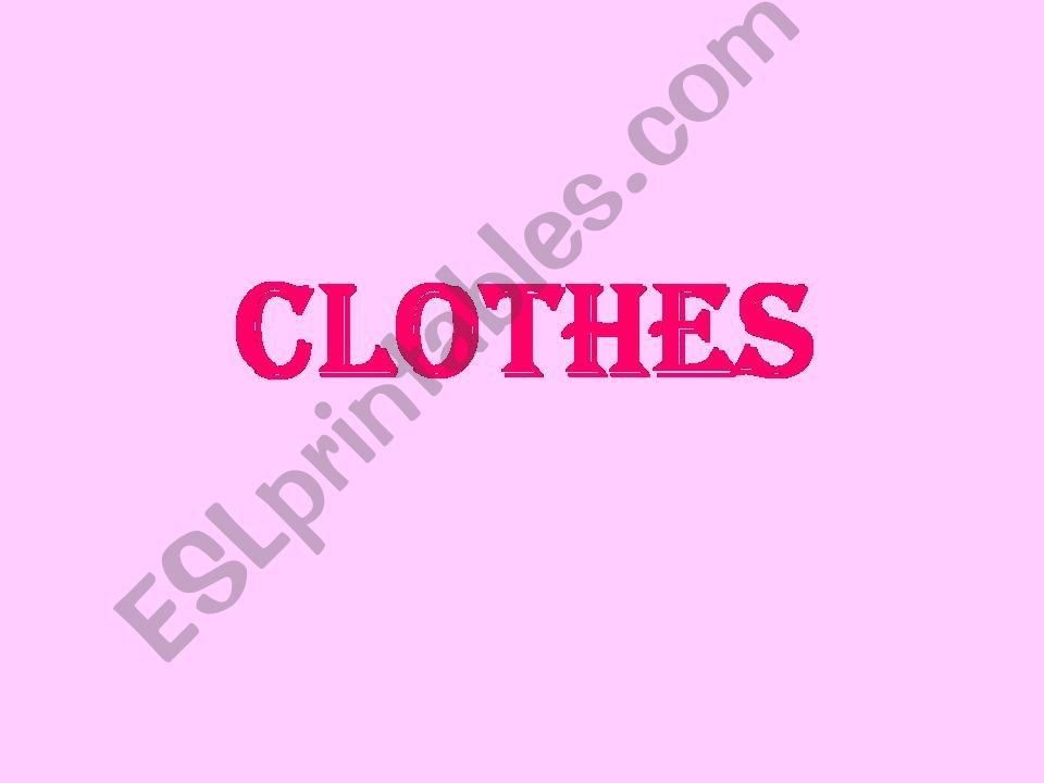 CLOTHES powerpoint