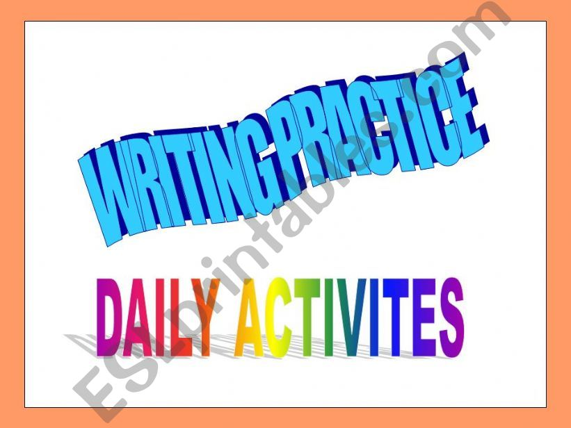 writing model -Daily activities-adverbs of frequency