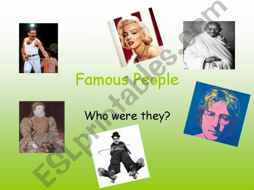 Simple past of to be- Famous People 1