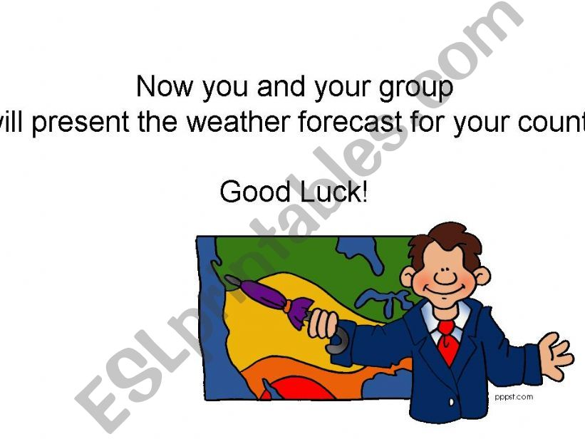 GROUP WORK - What´s the weather like in...?
