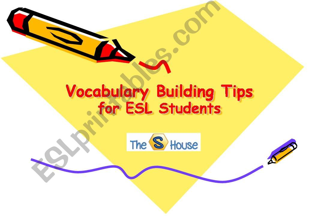 Vocabulary Building Tips for ESL Students