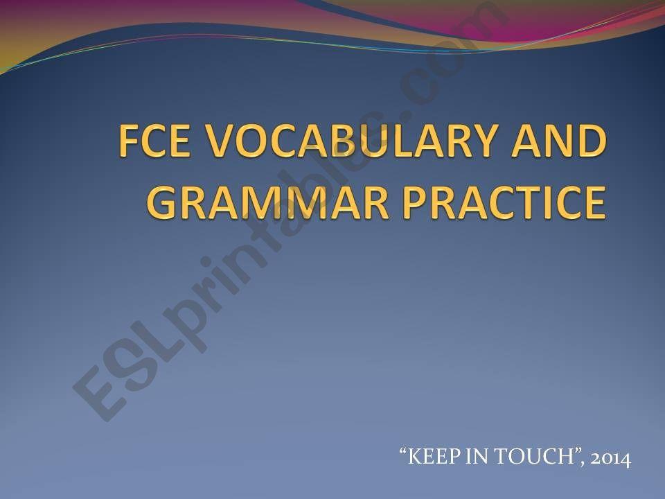 FCE Grammar / Vocabulary Presentation