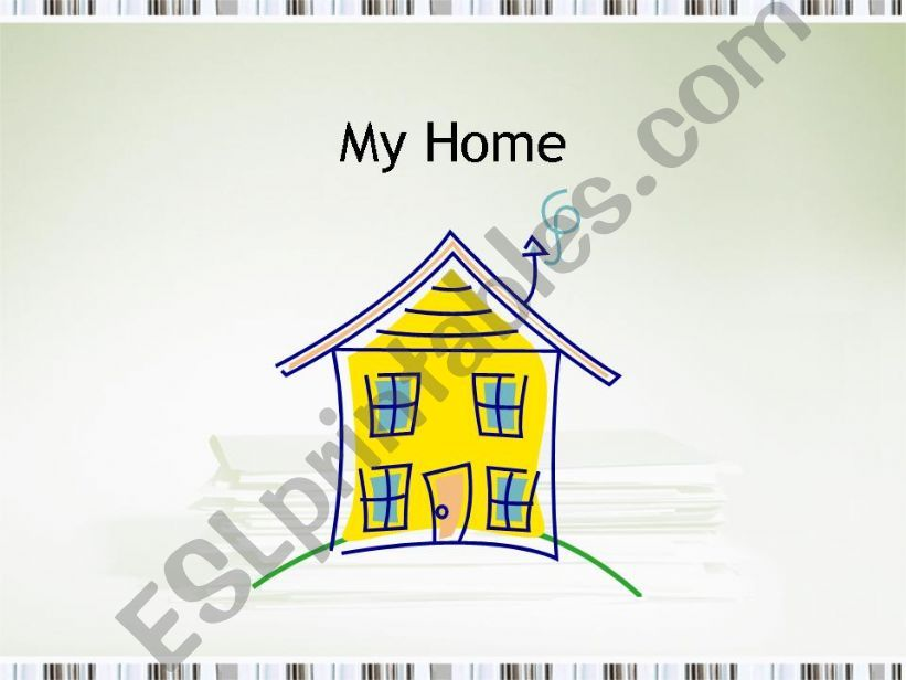 My Home powerpoint