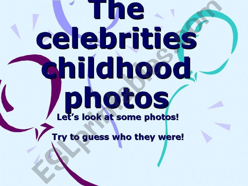 The celebrities childhood photos: What were they like?