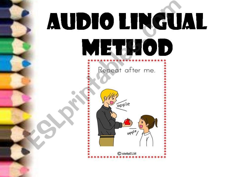 Audio Lingual Method Ppt