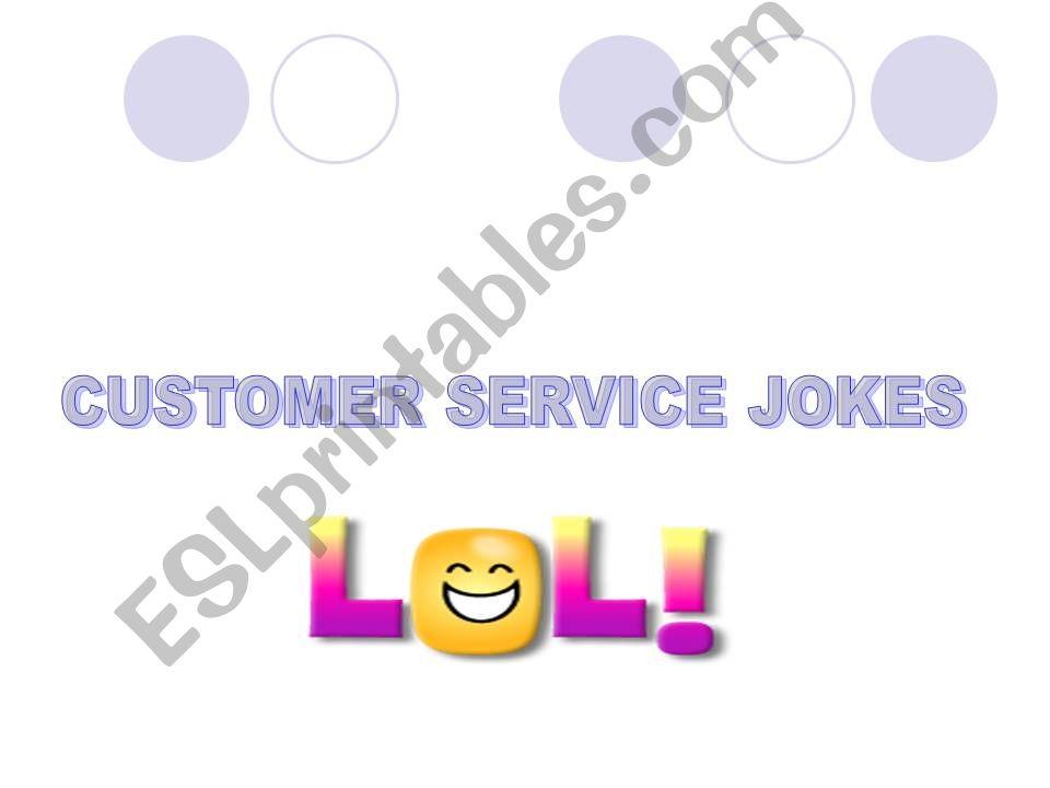 ESL - English PowerPoints: CUSTOMER SERVICE JOKES