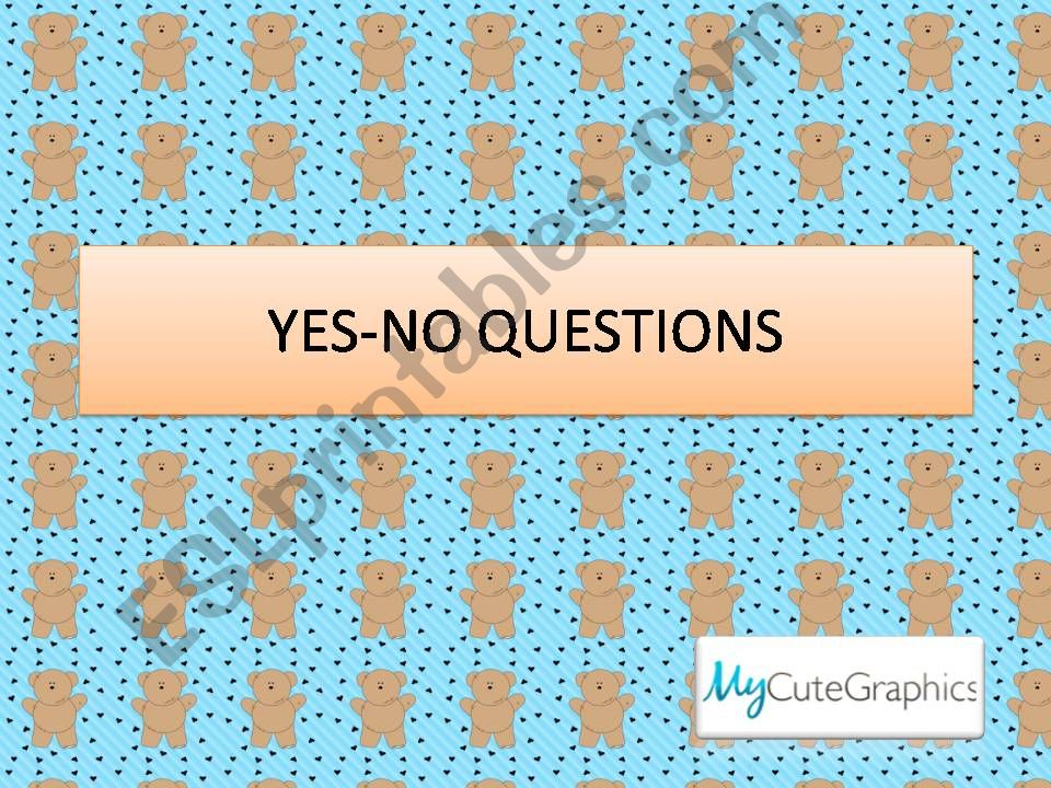 Yes-No Questions (short answers)