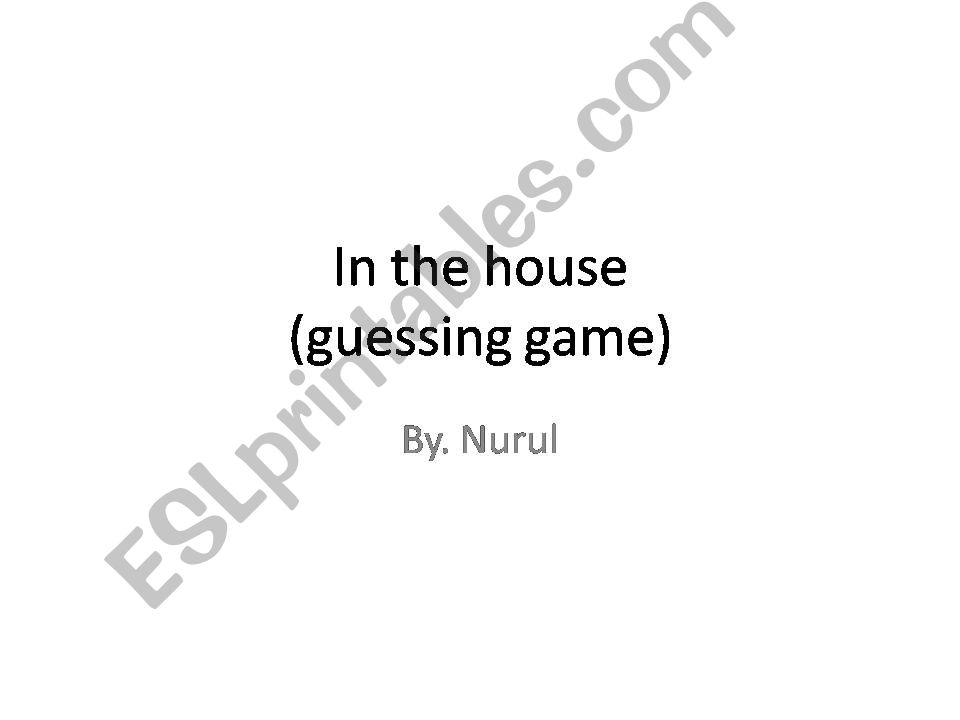 in the house (guessing game) powerpoint