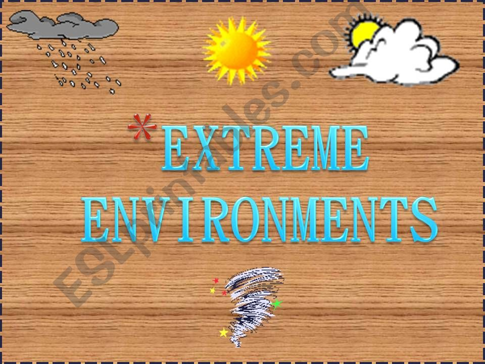 PART 5 Weather and environmet (from book Activate B1 chapter 10)