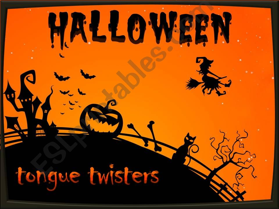 Halloween tongue twisters powerpoint