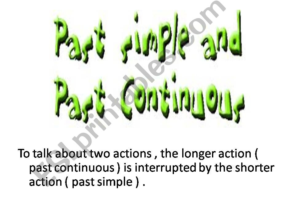 While + past continuous, simple past