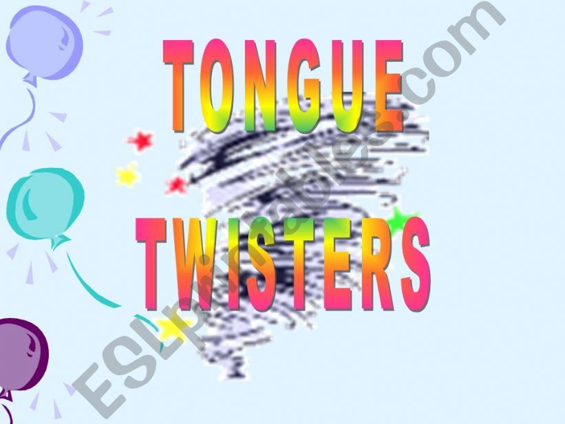 TONGUE TWISTERS powerpoint