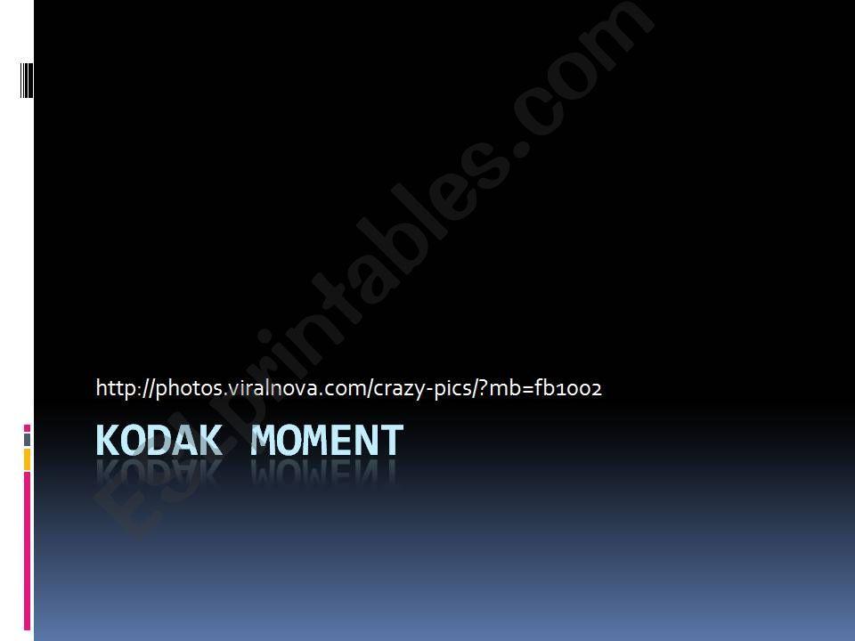 Kodak moment powerpoint