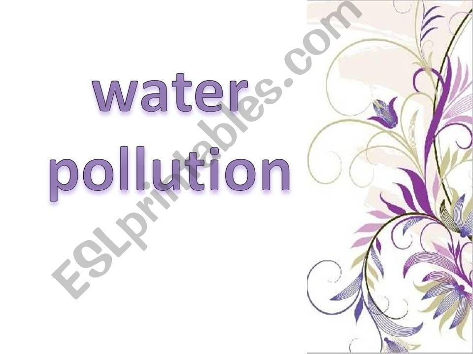 Water pollution causes, effects and solutions( part2)