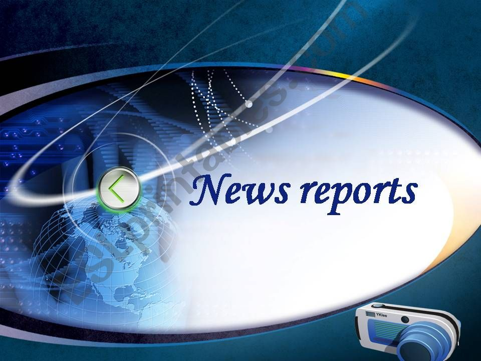News reports powerpoint