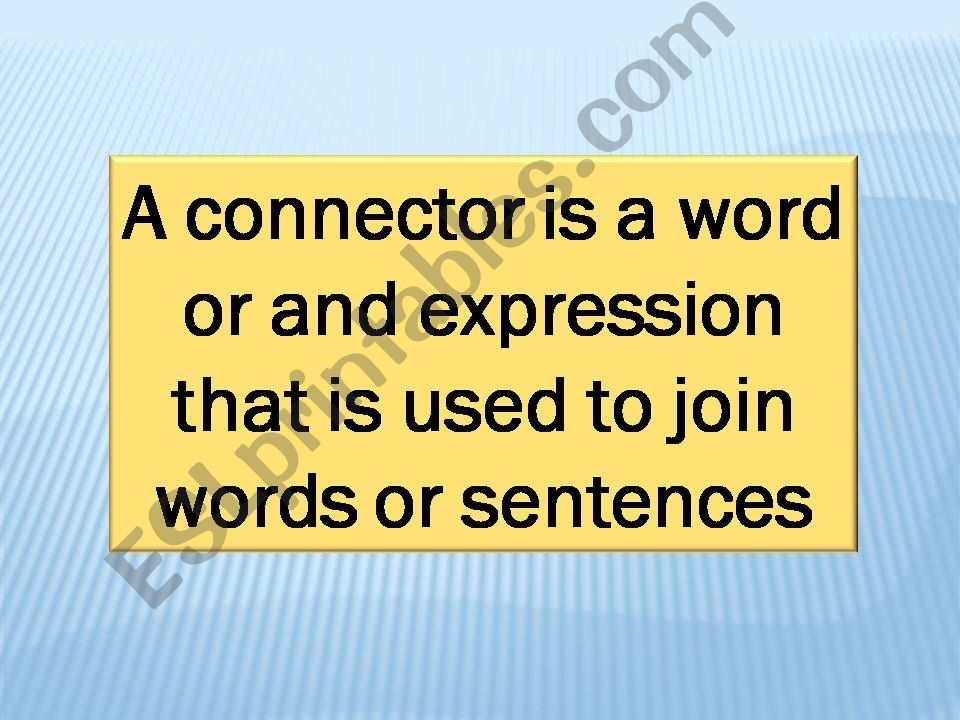 What is a connector in an essay