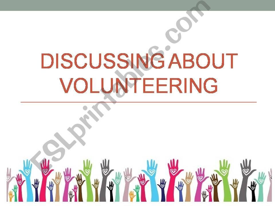 Volunteering- discussion 1 powerpoint