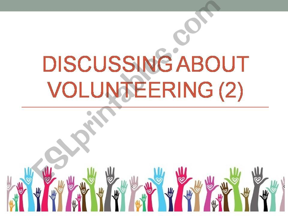 Volunteering-discussion powerpoint