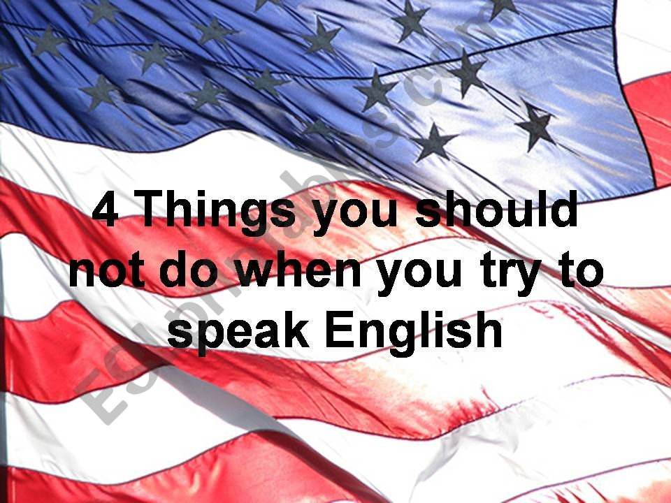 What to avoid when trying to speak English