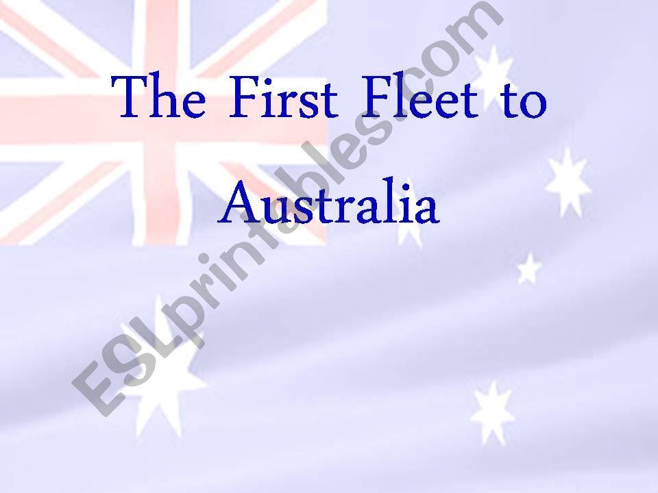THE FIRST FLEET TO AUSTRALIA powerpoint