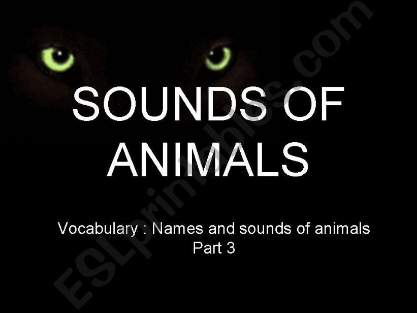 Names and Sounds of Animals (Part 3)