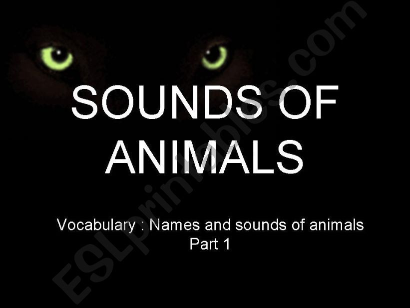Names and Sounds of Animals (Part 1)