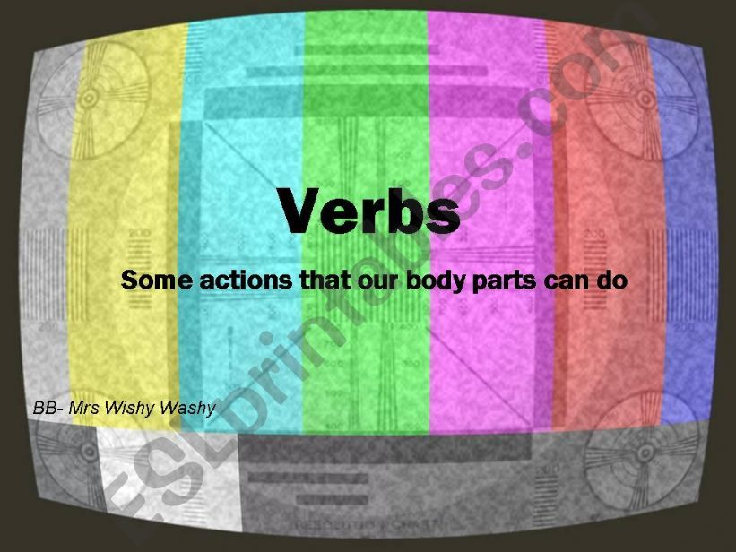 Verbs - actions that our body parts can do